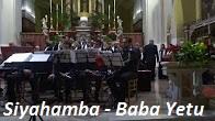 SIYAHAMBA & BABA YETU - Copia